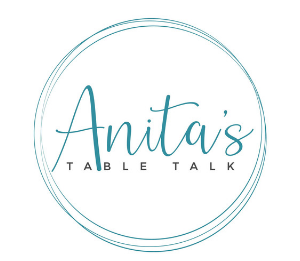 Anita's Table Talk